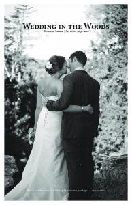 Wedding in the Woods. Gateway Lodge Services dinner celebrations wedding destination packages spa services
