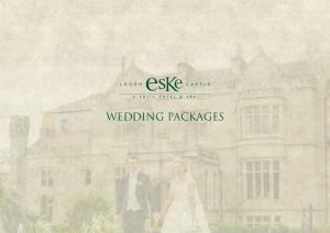 Wedding. Package LOUGH ESKE CASTLE WEDDING PACKAGE. Package Includes:
