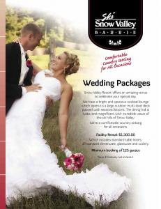 Wedding Packages. Taxes & Gratuity not included