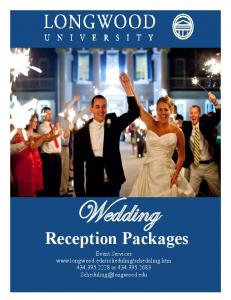 Wedding. Reception Packages. Event Services or