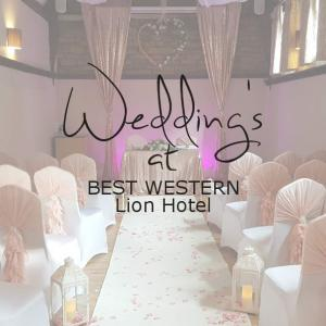Wedding's at. BEST WESTERN Lion Hotel