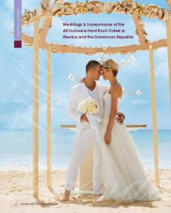 Weddings & honeymoons at the All-Inclusive Hard Rock Hotels in and the Dominican Republic. Legenda. 28 Destination Weddings Guide