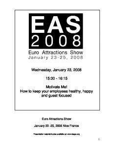 Wednesday, January 23, :30-16:15. Motivate Me! How to keep your employees healthy, happy and guest focused