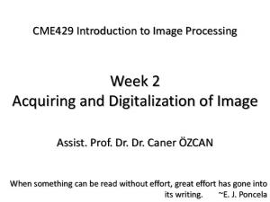 Week 2 Acquiring and Digitalization of Image