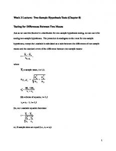 Week 3 Lecture: Two-Sample Hypothesis Tests (Chapter 8)