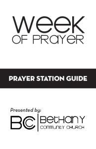 WEEK OF PRAYER PRAYER STATION GUIDE. Presented by: