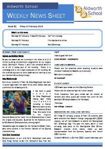 WEEKLY NEWS SHEET. Aldworth School. Issue 91 Friday 13 February What s on this week Monday 16 February - Friday 20 February