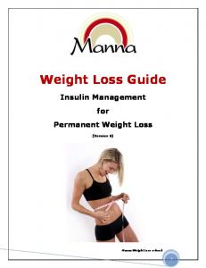 Weight Loss Guide. Insulin Management for Permanent Weight Loss. (Version 6) Manna Weight Loss e-book
