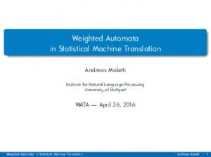 Weighted Automata in Statistical Machine Translation