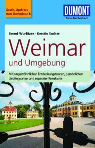 Weimar. und Umgebung. Gratis-Updates zum Download. Bernd Wurlitzer Kerstin Sucher