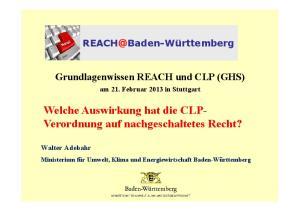Welche Auswirkung hat die CLP- Verordnung auf nachgeschaltetes Recht?
