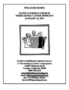 WELCOME HOME! FAITH LUTHERAN CHURCH THIRD SUNDAY AFTER EPIPHANY JANUARY 22, 2017