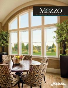 Welcome Home. mezzo windows... Quality at Its Best. A Legacy of Excellence and Innovation