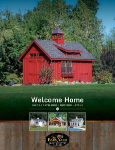 Welcome Home SHEDS PAVILIONS OUTDOOR LIVING