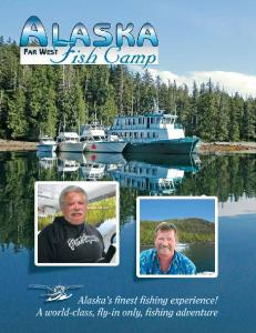 Welcome to Alaska Far West Fish Camp!