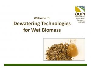 Welcome to: Dewatering Technologies for Wet Biomass