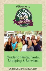 Welcome to. Guide to Restaurants, Shopping & Services. OldTownMonroviaCA.com