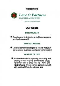 Welcome to. Love & Partners CHARTERED ACCOUNTANTS. Benefit from our Experience. Our Goals BUILD WEALTH PROTECT ASSETS