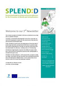 Welcome to our 3 rd Newsletter