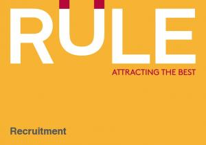 Welcome to RULE. The recruitment agency that attracts the best