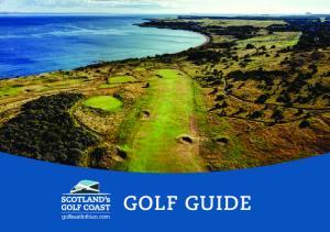 Welcome to Scotland s Golf Coast