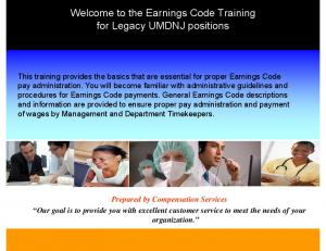 Welcome to the Earnings Code Training for Legacy UMDNJ positions