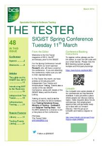 Welcome to the first Tester magazine of 2014, the 25 th anniversary year for the SIGiST