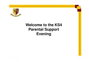 Welcome to the KS4 Parental Support Evening