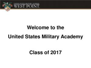 Welcome to the United States Military Academy. Class of 2017