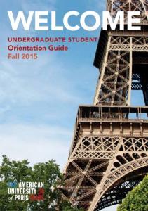 WELCOME UNDERGRADUATE STUDENT Orientation Guide Fall 2015 UNDERGRADUATE