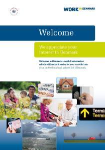 Welcome. We appreciate your interest in Denmark