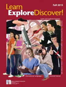 WELCOME...to Learn, Explore, Discover! CONTENTS LEARN EXPLORE DISCOVER. - your guide to meeting your unique learning goals