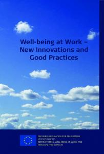 Well-being at Work New Innovations and Good Practices