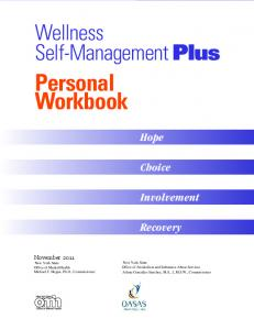 Wellness Self-Management Plus. Personal Workbook. Hope. Choice. Involvement. Recovery