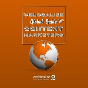 welocalize for Global Guide Content Marketers