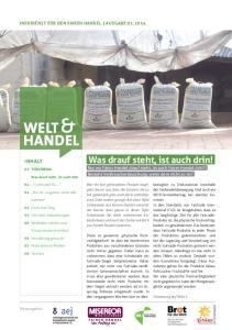 WELT & HANDEL INHALT INFODIENST FÜR DEN FAIREN HANDEL AUSGABE Herausgeber. Was drauf steht, ist auch drin