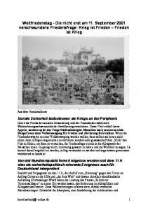Weltfriedenstag - Die nicht erst am 11. September 2001 verschwundene Friedensfrage: Krieg ist Frieden Frieden ist Krieg