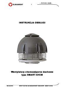 Wentylatory chemoodporne dachowe typu SMART-CHEM