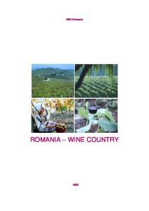 WEPA Romania ROMANIA WINE COUNTRY