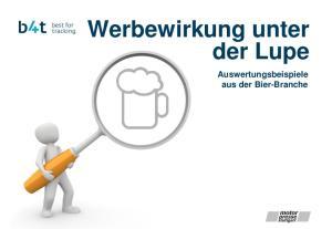 Werbewirkung unter der Lupe. Auswertungsbeispiele aus der Bier-Branche