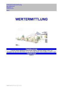 WERTERMITTLUNG. Immobilienbewertung Max Mustermann Wertstrasse Werthausen