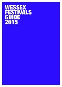 WESSEX FESTIVALS GUIDE 2015
