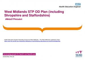 West Midlands STP OD Plan (including Shropshire and Staffordshire) #MidsSTPletsdoit