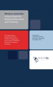 Western Australia: A Sorry State for Medical Education and Training