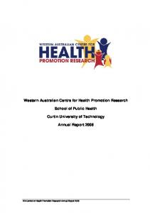 Western Australian Centre for Health Promotion Research. School of Public Health. Curtin University of Technology. Annual Report 2008