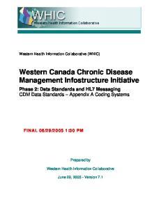 Western Canada Chronic Disease Management Infostructure Initiative