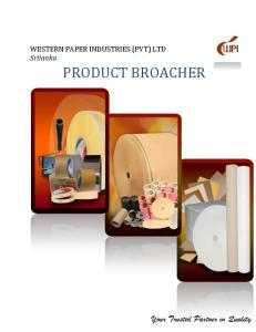 WESTERN PAPER INDUSTRIES (PVT) LTD Srilanka PRODUCT BROACHER. Your Trusted Partner in Quality