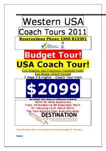 Western USA. Coach Tours Reservations Phone Budget Tour! USA Coach Tour!