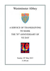 Westminster Abbey A SERVICE OF THANKSGIVING TO MARK THE 70 TH ANNIVERSARY OF VE DAY. Sunday 10 th May am
