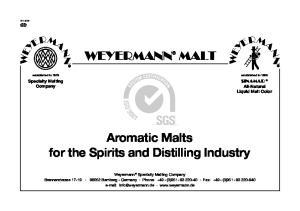 WEYERMANN MALT. Aromatic Malts for the Spirits and Distilling Industry